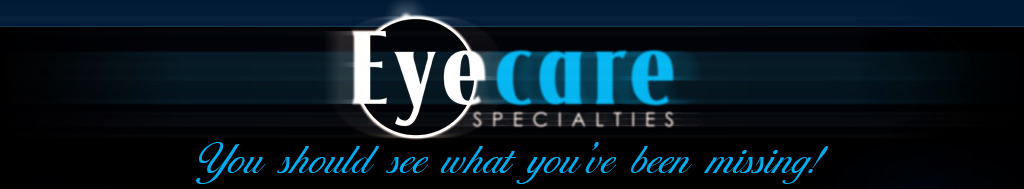 Eye Care Specialties